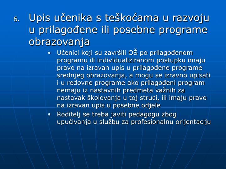Upis učenika s teškoćama u razvoju u prilagođene ili posebne programe obrazovanja