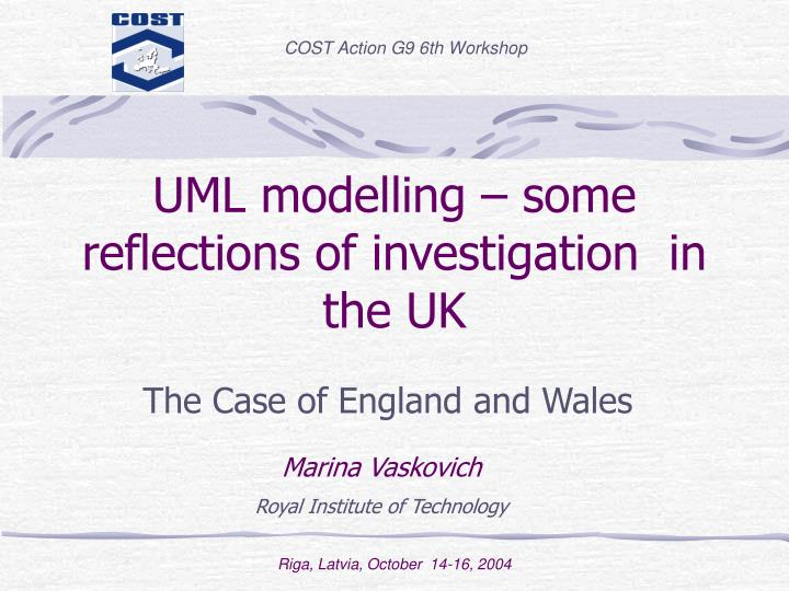 Uml modelling some reflections of investigation in the uk