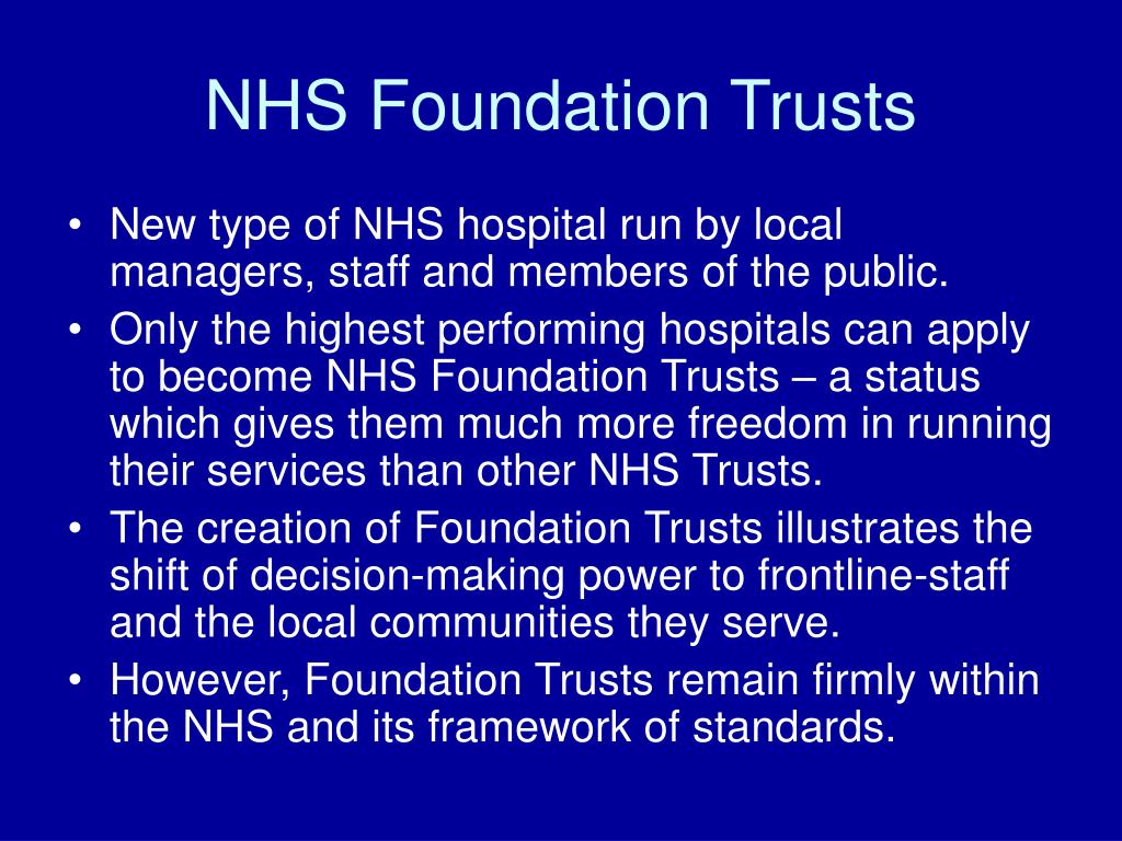 NHS Foundation Trusts