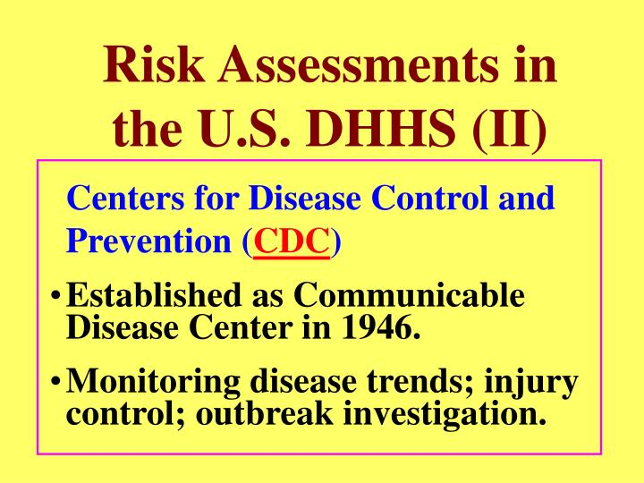 Risk Assessments in the U.S. DHHS (II)