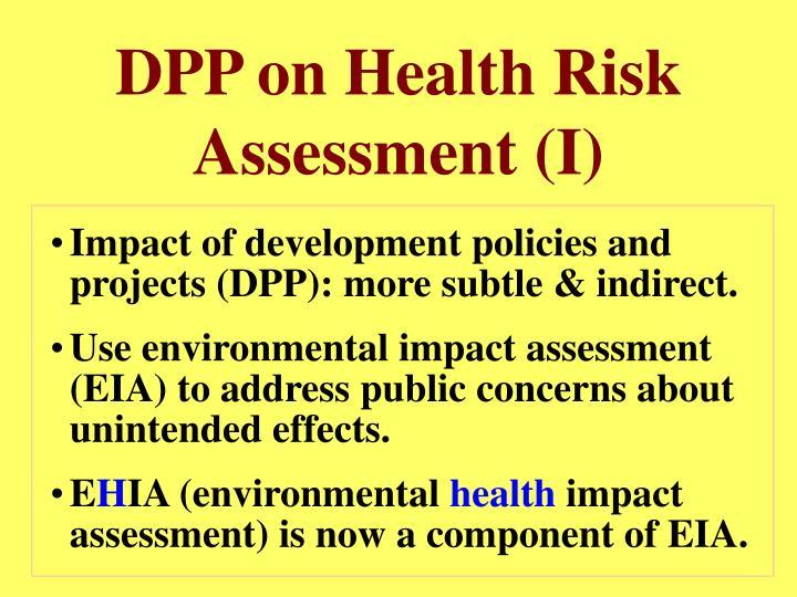 DPP on Health Risk Assessment (I)