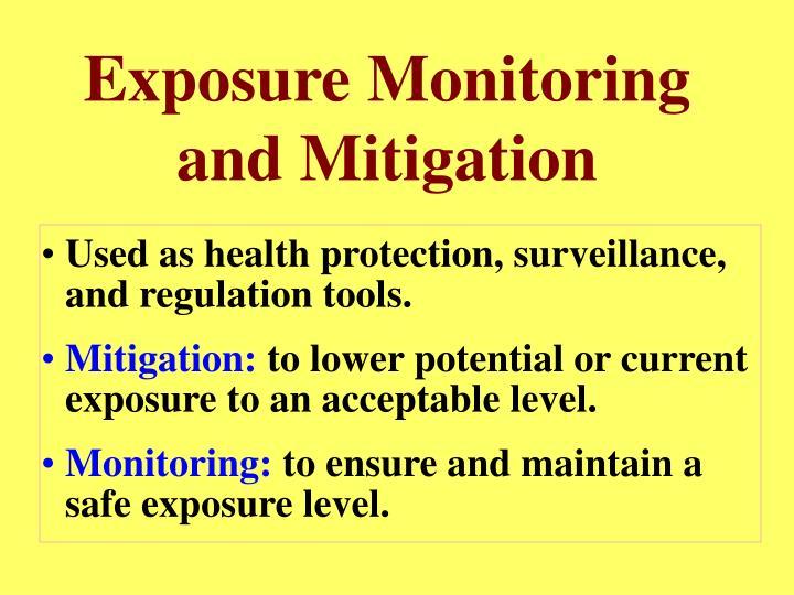 Exposure Monitoring and Mitigation
