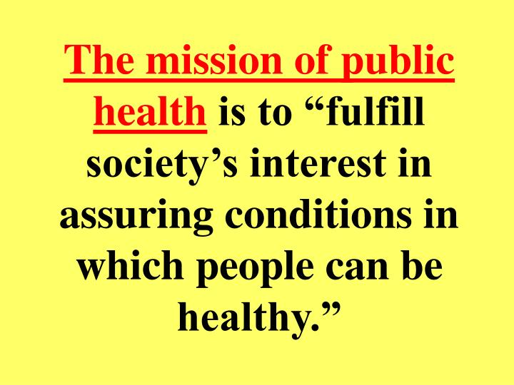 The mission of public health