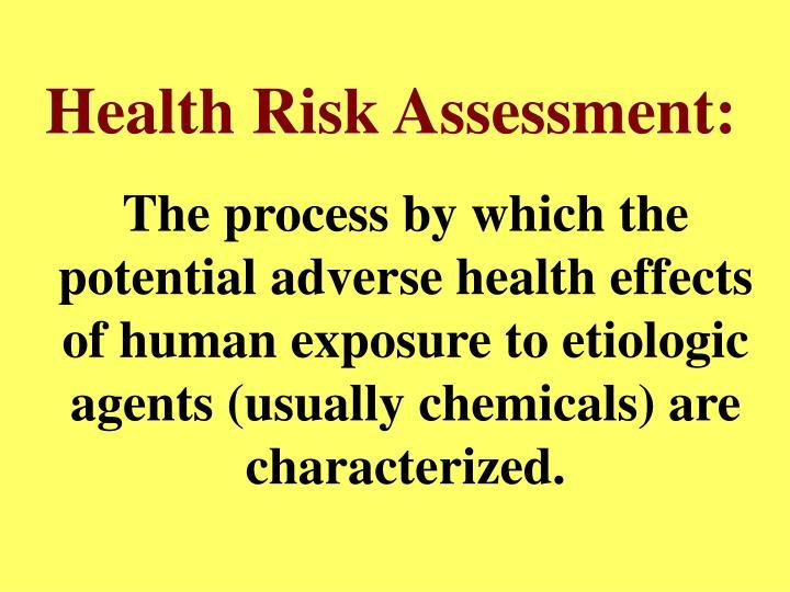 Health Risk Assessment: