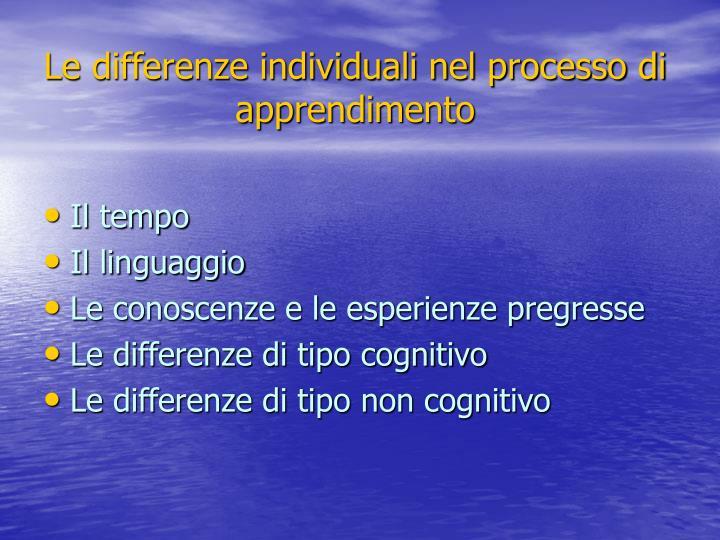 Le differenze individuali nel processo di apprendimento