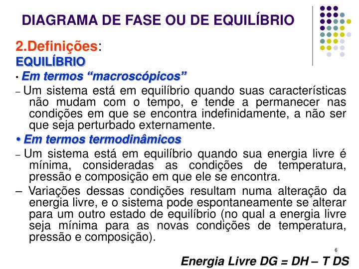 DIAGRAMA DE FASE OU DE EQUILÍBRIO