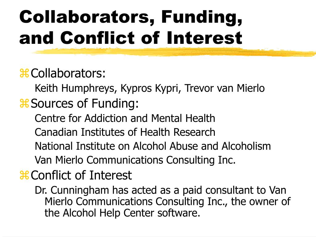 Collaborators, Funding, and Conflict of Interest