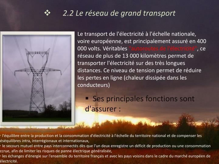 2.2 Le réseau de grand transport