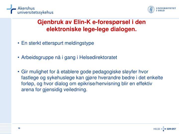 Gjenbruk av Elin-K e-forespørsel i den
