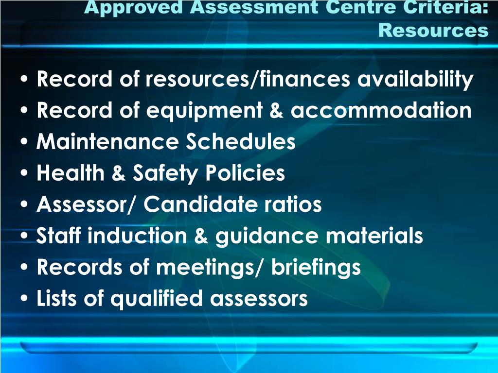 Approved Assessment Centre Criteria: Resources