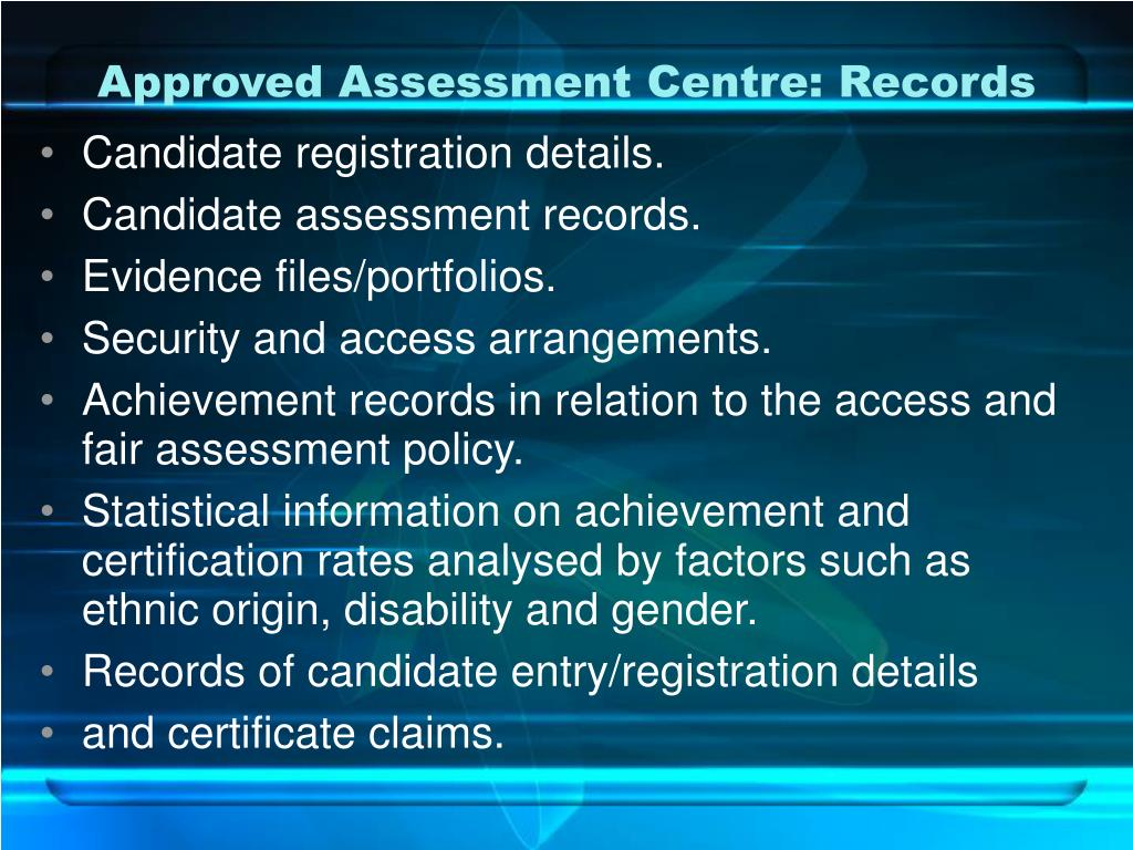 Approved Assessment Centre: Records