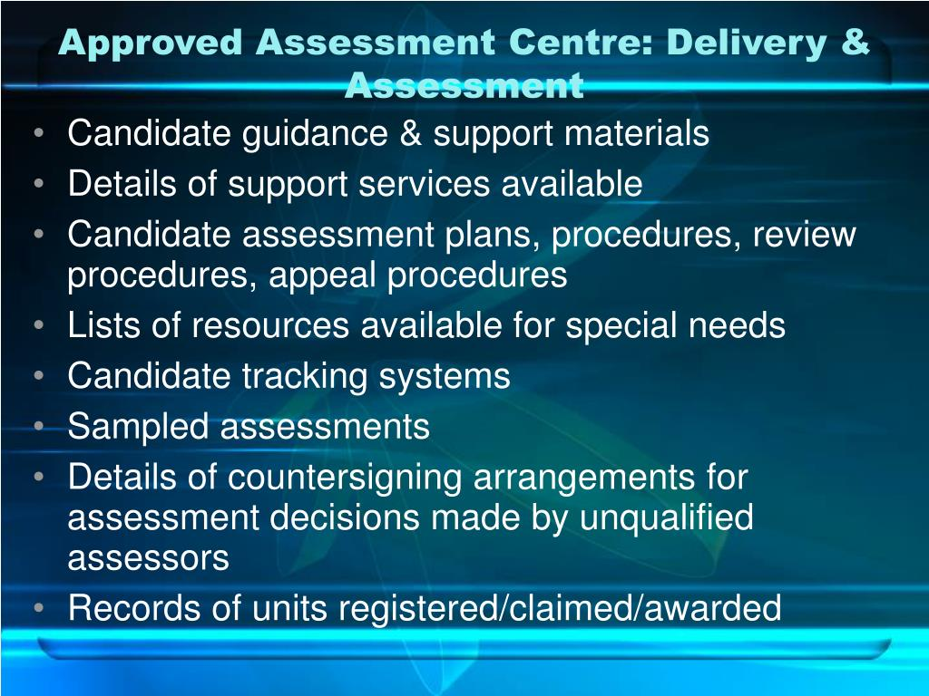Approved Assessment Centre: Delivery & Assessment