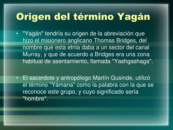 Origen del término Yagán