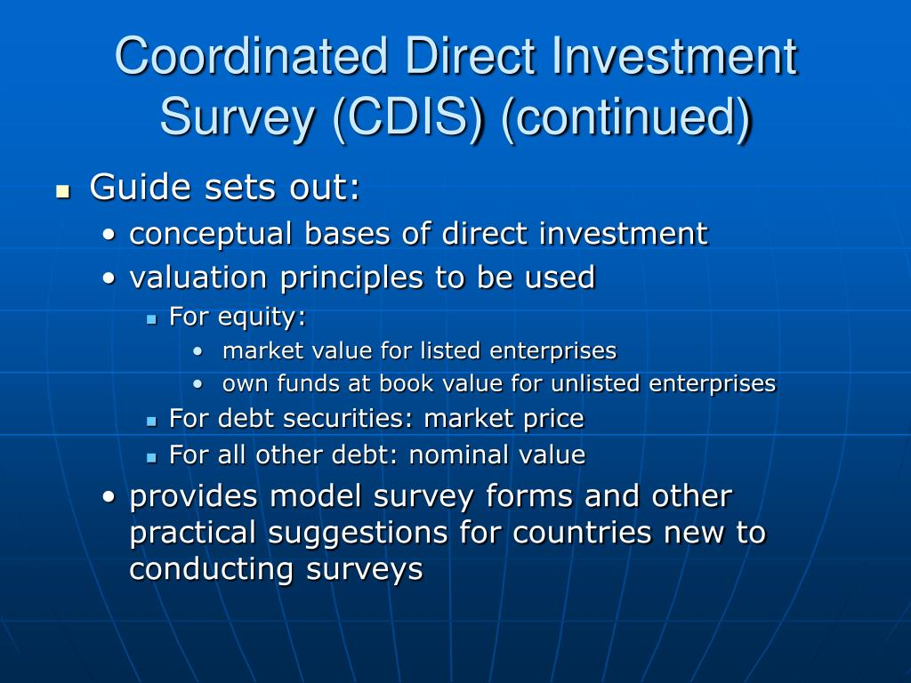 Coordinated Direct Investment Survey (CDIS) (continued)