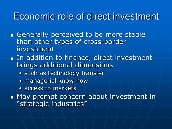 Economic role of direct investment l.jpg