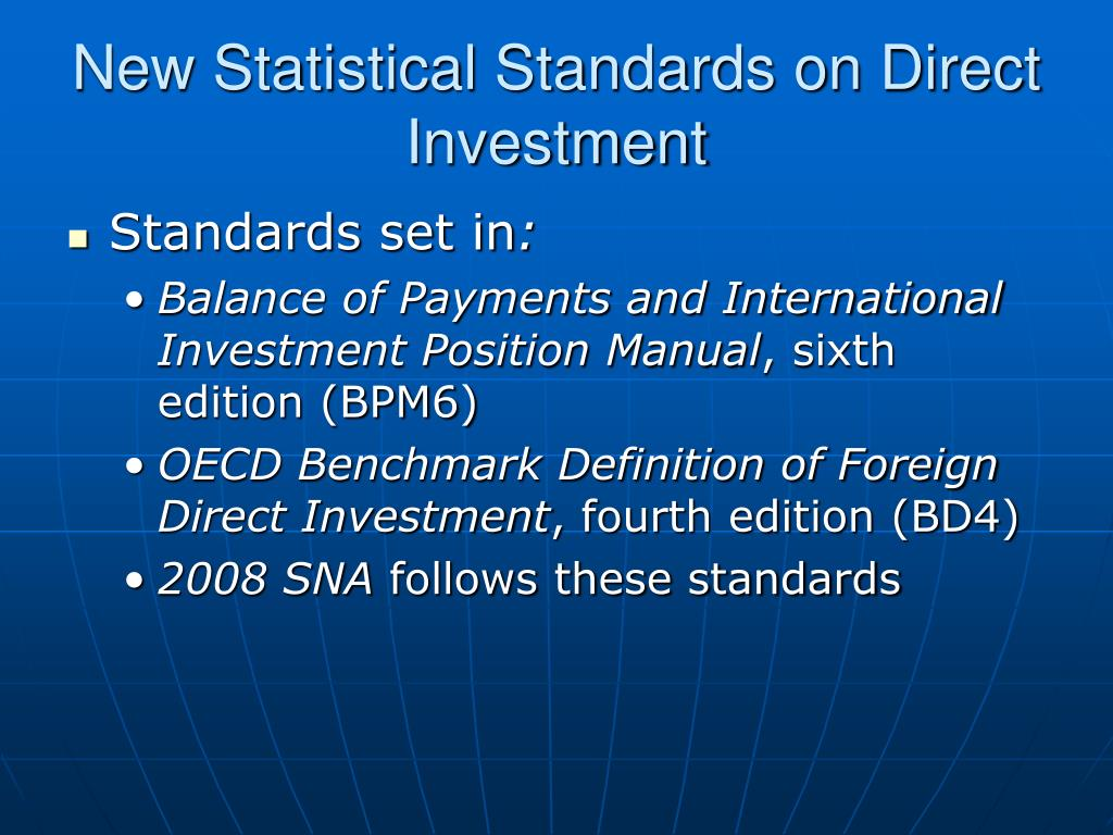 New Statistical Standards on Direct Investment