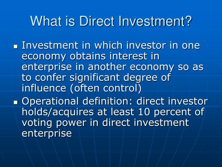 What is direct investment l.jpg