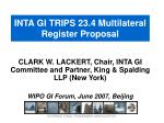 inta gi trips 23 4 multilateral register proposal