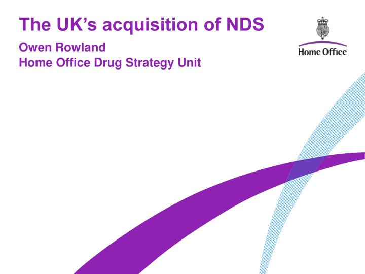 The uk s acquisition of nds