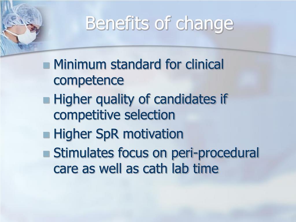 Benefits of change