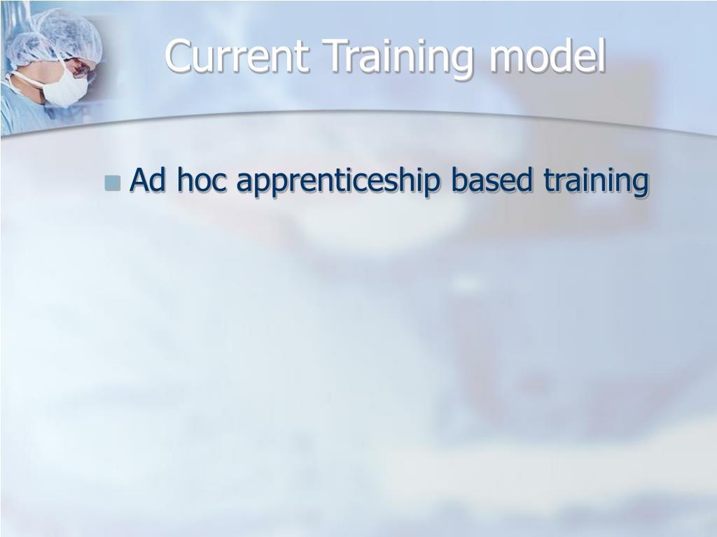 Current Training model