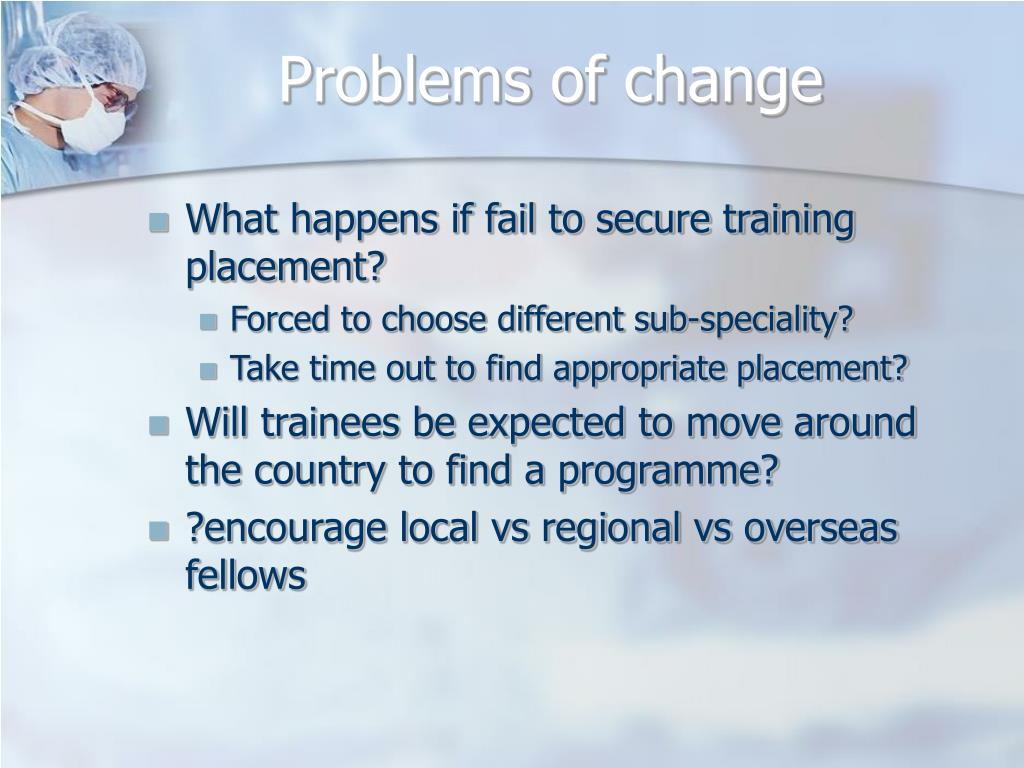 Problems of change