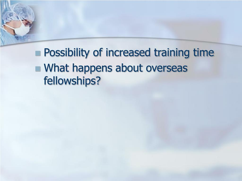 Possibility of increased training time