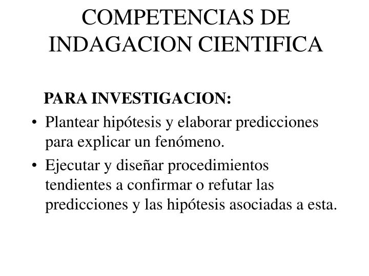COMPETENCIAS DE INDAGACION CIENTIFICA