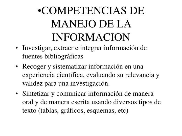 COMPETENCIAS DE MANEJO DE LA INFORMACION