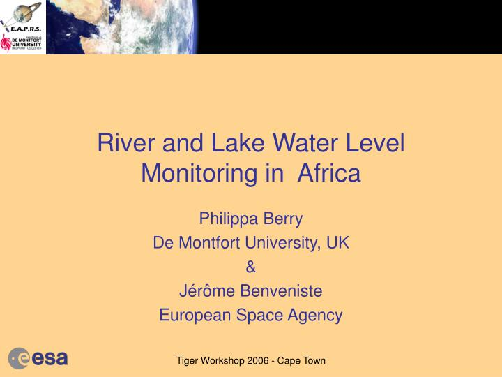 River and lake water level monitoring in africa l.jpg