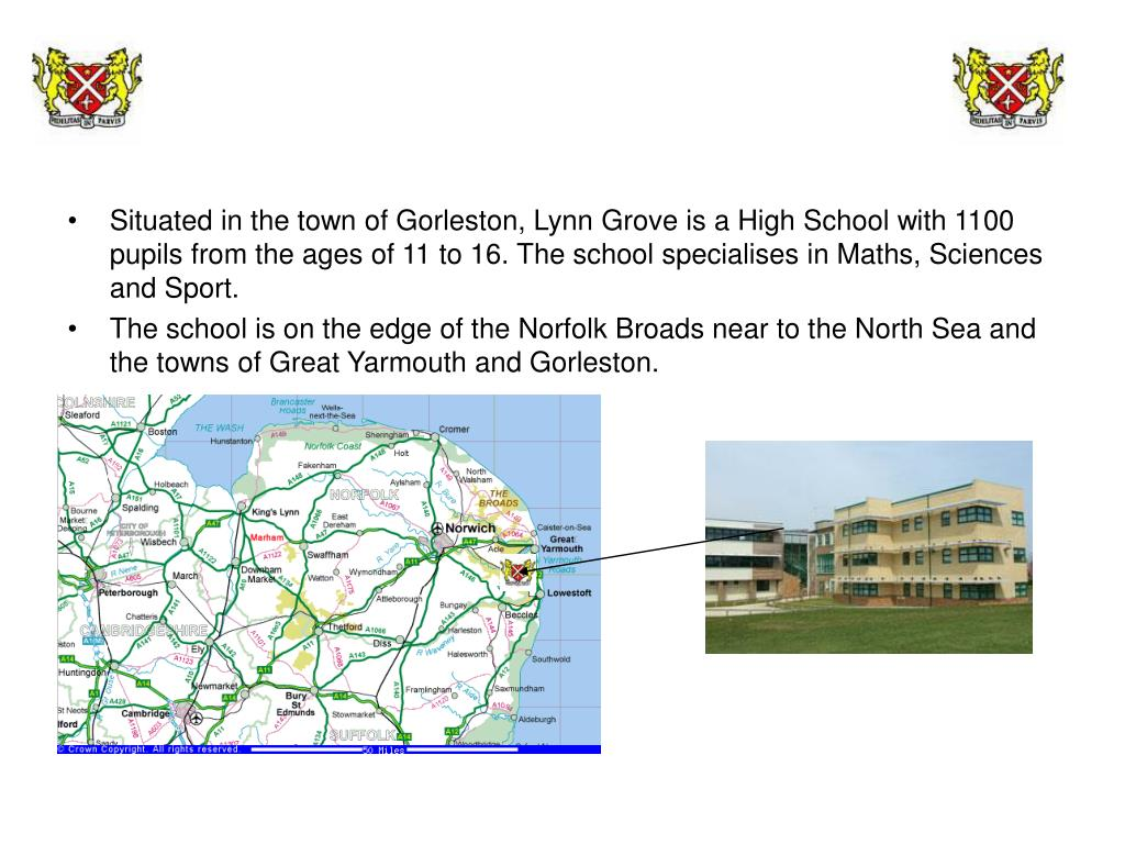 Situated in the town of Gorleston, Lynn Grove is a High School with 1100 pupils from the ages of 11 to 16. The school specialises in Maths, Sciences and Sport.