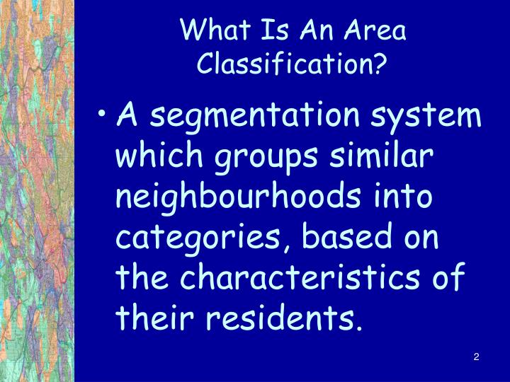 What is an area classification