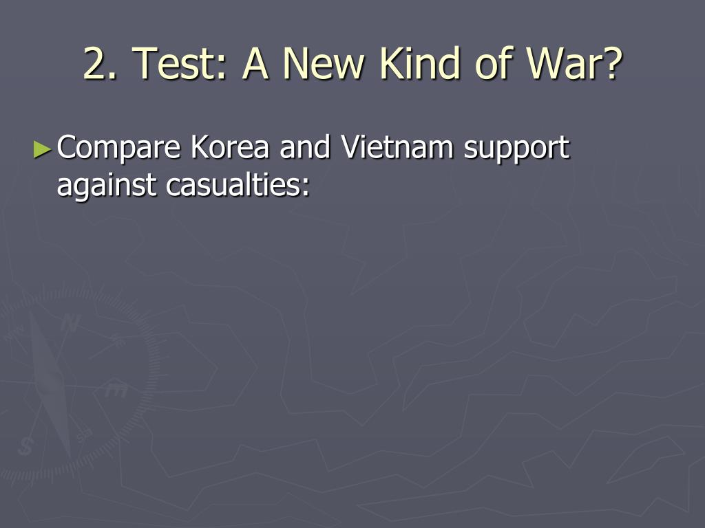 2. Test: A New Kind of War?