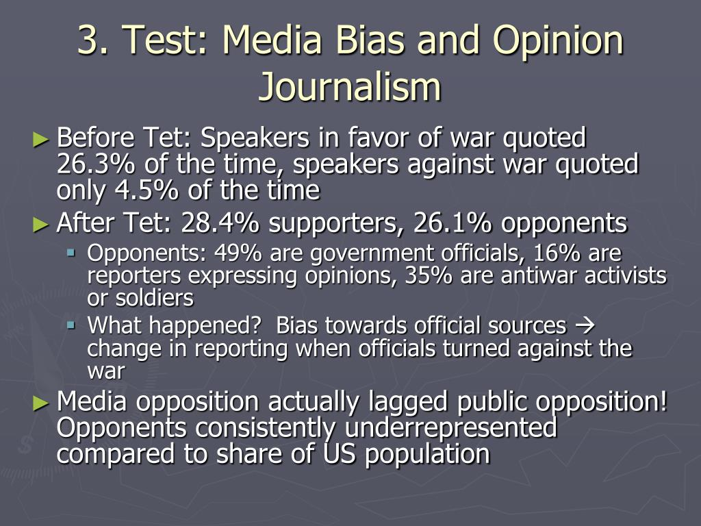 3. Test: Media Bias and Opinion Journalism