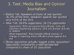 3 test media bias and opinion journalism