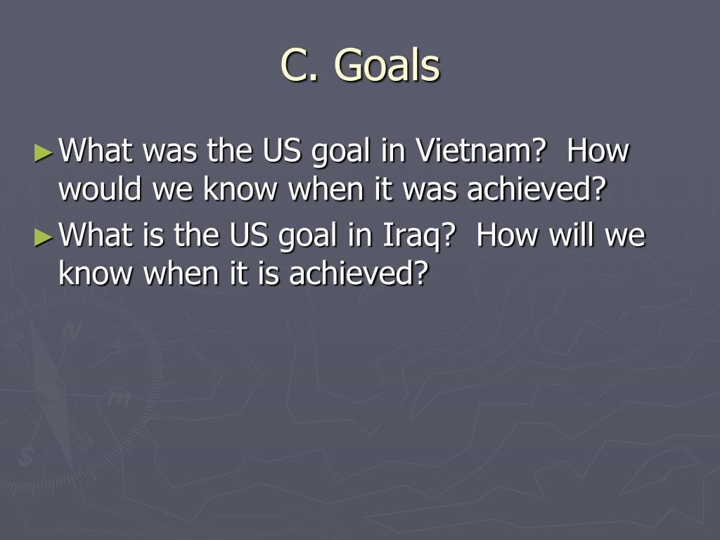 C. Goals