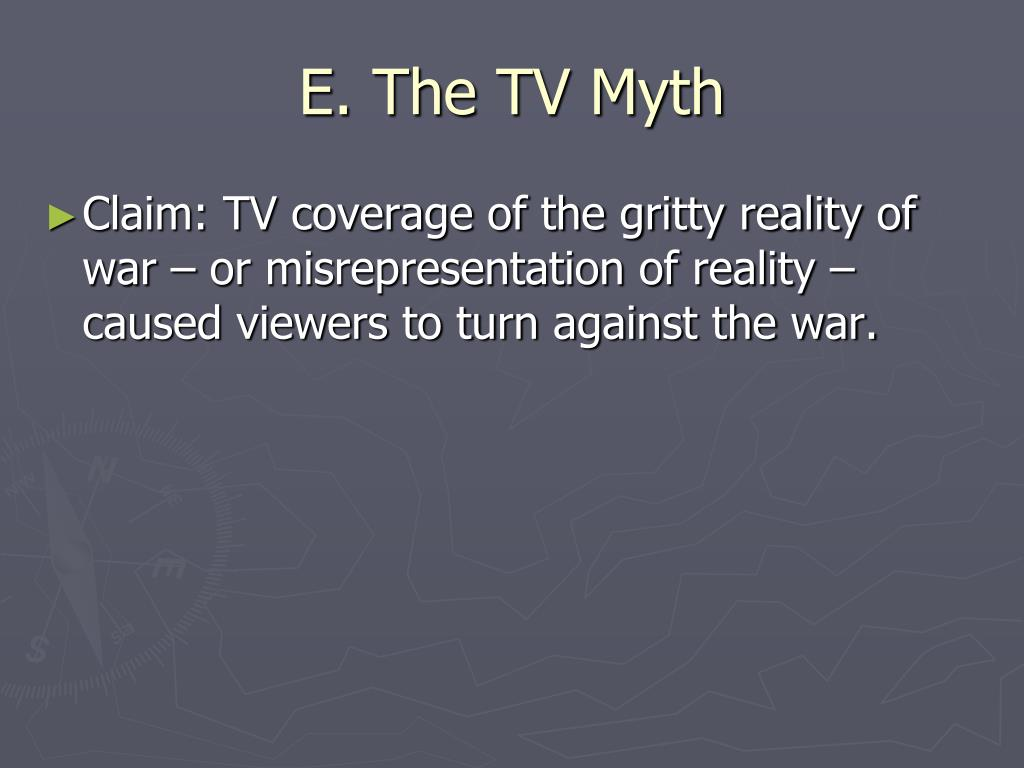 E. The TV Myth
