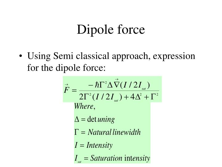 Dipole force