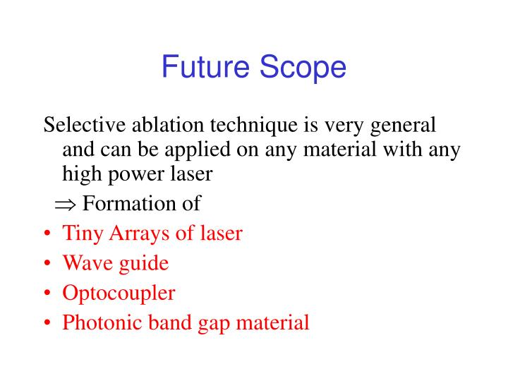 Future Scope