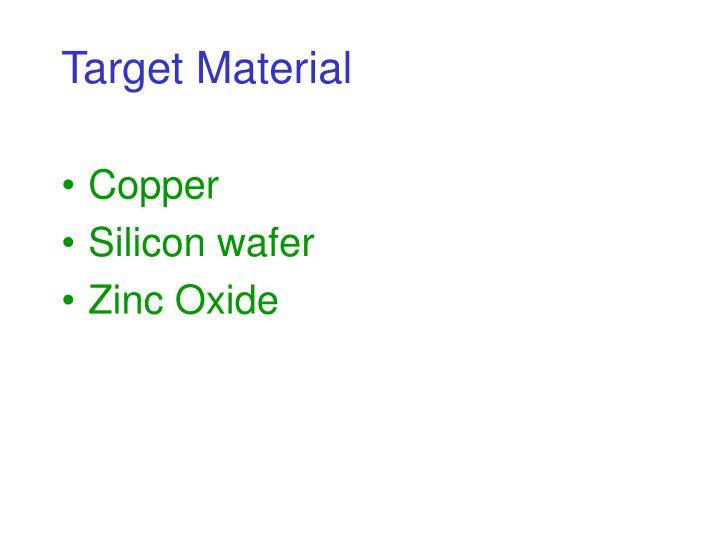 Target Material