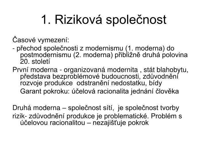 1. Rizikov spolenost
