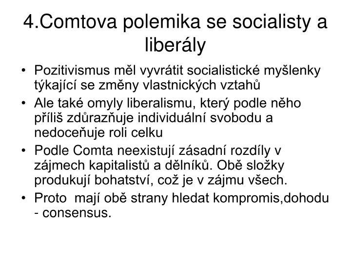 4.Comtova polemika se socialisty a liberly