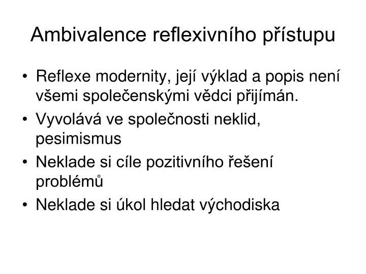 Ambivalence reflexivnho pstupu