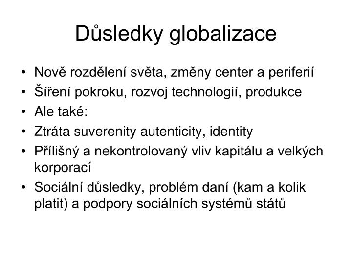 Dsledky globalizace