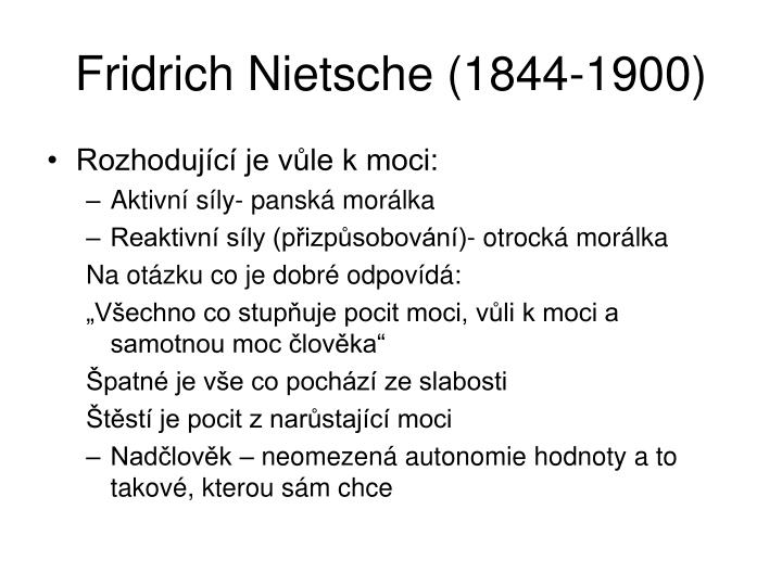 Fridrich Nietsche (1844-1900)