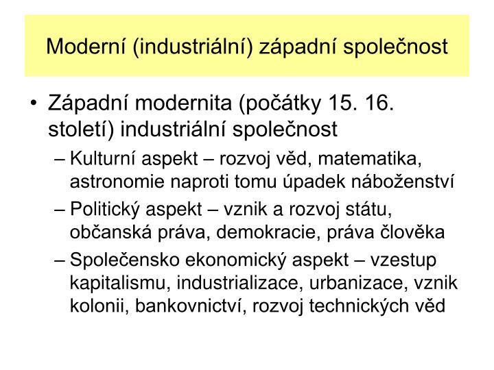 Modern (industriln) zpadn spolenost