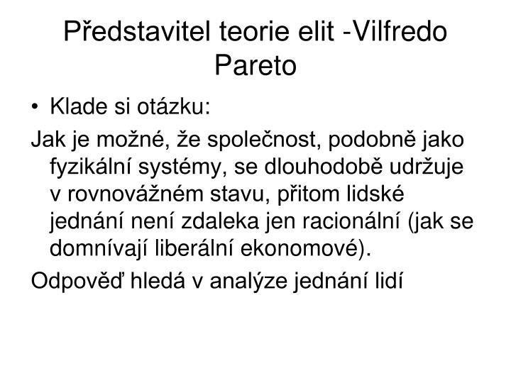 Pedstavitel teorie elit -Vilfredo Pareto