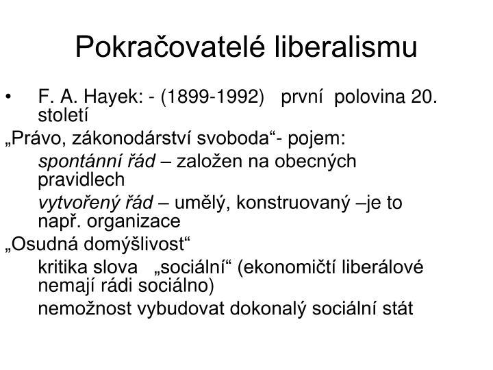 F. A. Hayek: - (1899-1992)   prvn  polovina 20. stolet