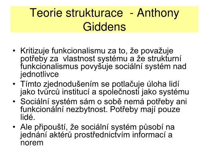 Teorie strukturace  - Anthony Giddens