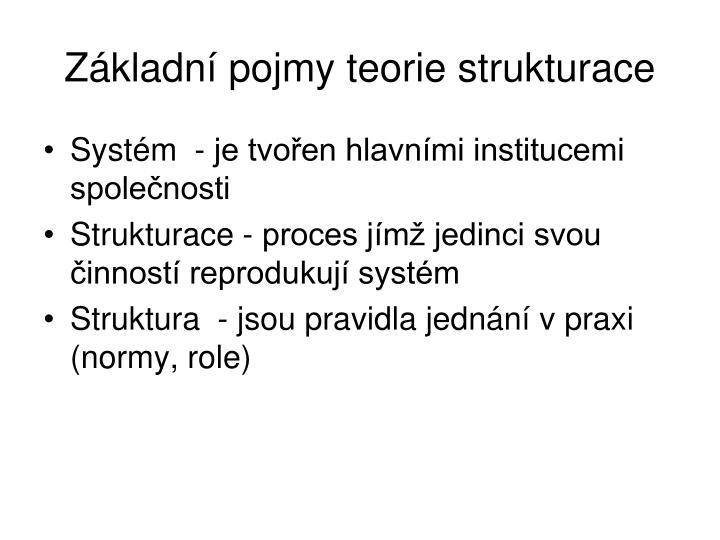 Zkladn pojmy teorie strukturace